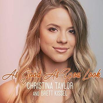 As Good As You Look (feat. Brett Kissel)