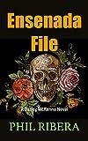 Ensenada File (Danny McKenna Book 2) (English Edition)