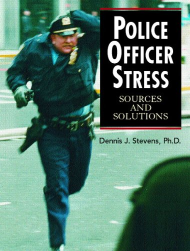 Police Officer Stress: Sources and Solutions