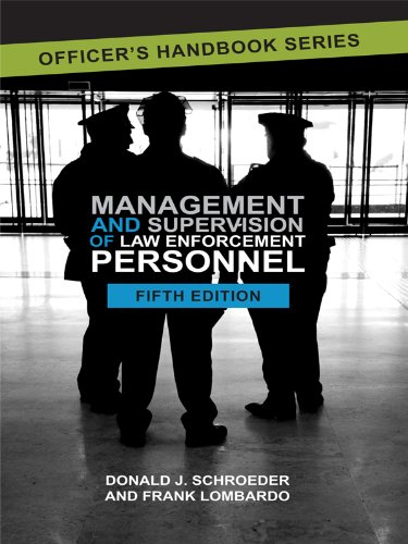 Compare Textbook Prices for Management and Supervision of Law Enforcement Personnel Fifth Edition ISBN 9781422491515 by Frank Lombardo,Donald Schroeder