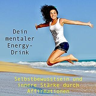 Dein mentaler Energy-Drink Titelbild