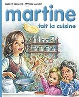 Les albums de Martine: Martine fait la cuisine