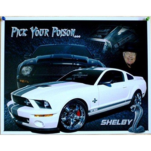 Inconnu–Placa publicitaria de Ford Mustang Shelby color blanco con texto Pick your Poison