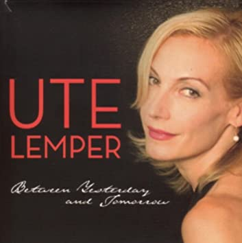 Lemper, Ute: Between Yesterday and Tomorrow