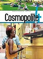 COSMOPOLITE 4: LIVRE DE L'ELEVE+DVD ROM