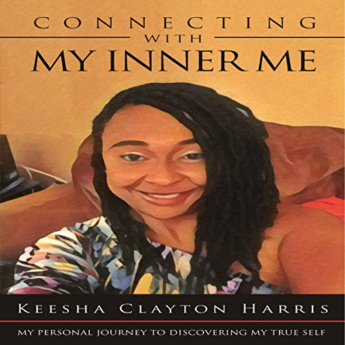 Connecting with My Inner Me audiobook cover art
