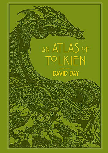 An Atlas Of Tolkien: An Illustrated Exploration of Tolkien's World
