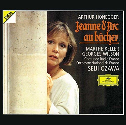 Honegger: Jeanne D'Arc Au Bucher