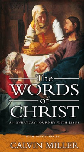 The Words of Christ: An Everyday Journey With Jesus (English Edition)