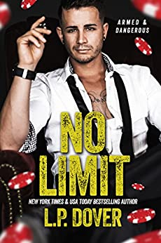 No Limit (An Armed & Dangerous Novel Book 1) by [L.P. Dover, Mae I Design, Crimson Tide Editorial]