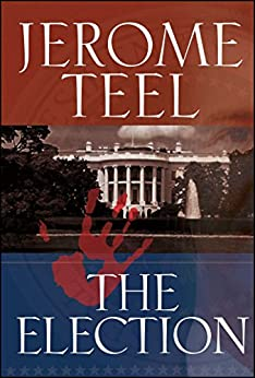 The Election by [Jerome Teel]