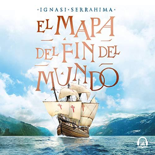 El mapa del fin del mundo [The Map of the End of the World] audiobook cover art