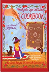 The Little Cape Cod Witch Cookbook, The Secret Recipes of Hannah Goodspell (The Cape Cod Witch Series) Spiral-bound