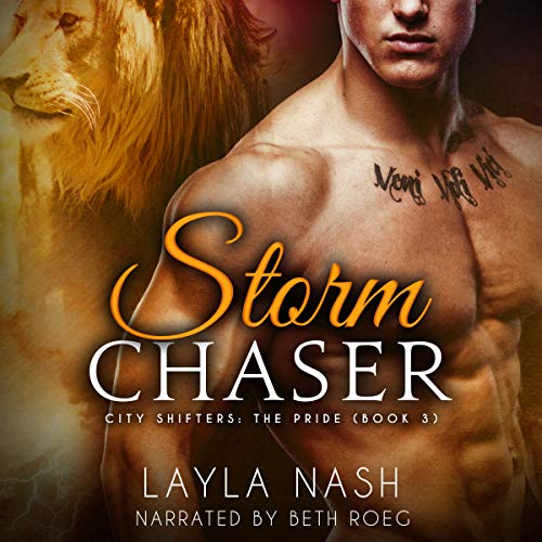 Storm Chaser: City Shifters: The Pride, Volume 3