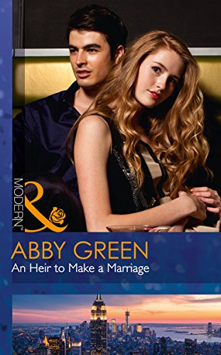An Heir To Make A Marriage (Mills & Boon Modern) (One Night With Consequences, Book 20) (English Edition)