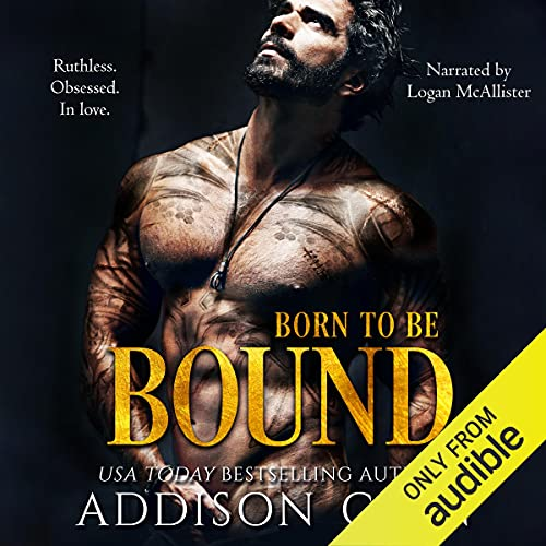 Born to be Bound Audiobook By Addison Cain cover art