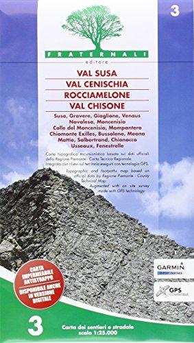 Carta n. 3. Val Susa, val Cenischia, Rocciamelone, val Chisone. Carta dei sentieri e stradale 1:25.000 [Lingua inglese]