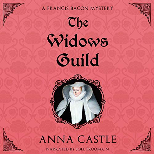 The Widows Guild: A Francis Bacon Mystery audiobook cover art