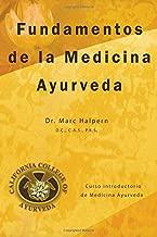 Fundamentos de la Medicina Ayurveda (Spanish Edition)