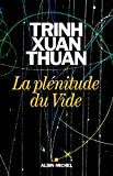 La Plénitude du Vide - Format Kindle - 9782226421074 - 9,99 €