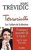 Terroristes (Essais et documents) - Format Kindle - 9782709644242 - 6,99 €