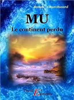 Mu - le continent perdu par [Churchward James]