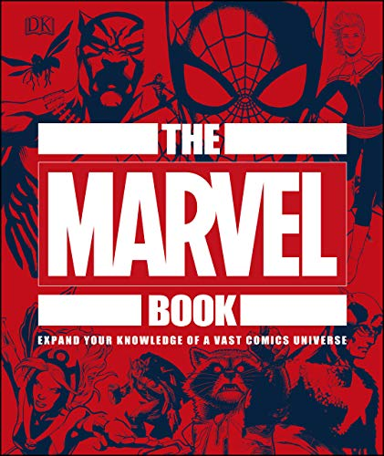 The Marvel Book: Expand Your Knowledge Of A Vast Comics Universe (English Edition)