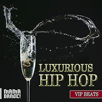 Luxurious Hip-Hop