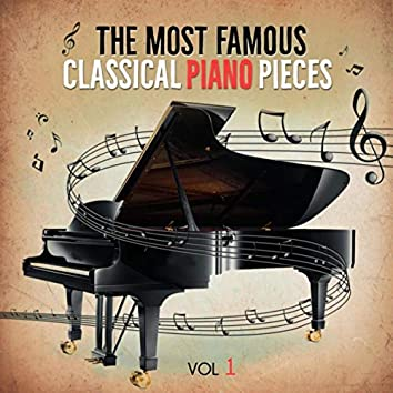 The Most Famous Classical Piano Pieces, Vol. 1