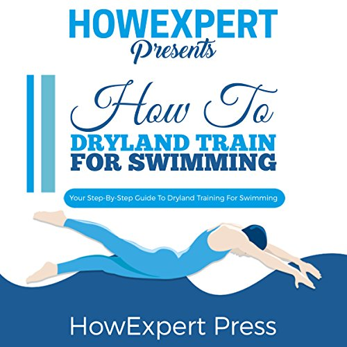 How to Dryland Train for Swimming cover art