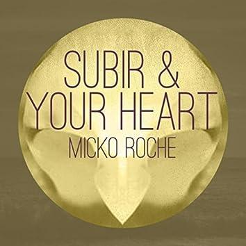 Subir & Your Heart