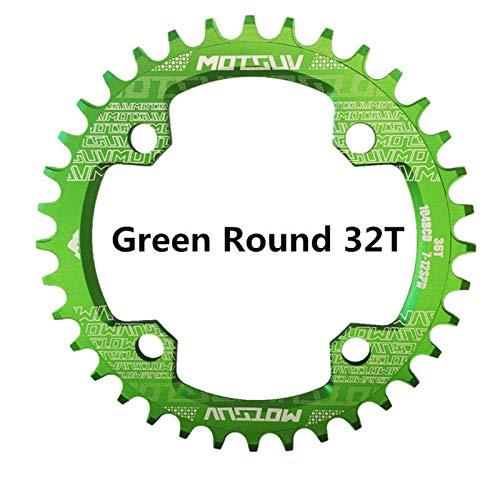 SHAYC Plato de Bicicleta Ronda Estrecho Ancho Chainring MTB for Bicicleta 104BCD 32T 34T 36T 38T Bielas Piezas de Dientes Placa 104 BCD Bielas (Color : Green Round 32T)