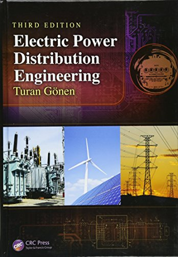 Compare Textbook Prices for Electric Power Distribution Engineering 3 Edition ISBN 9781482207002 by Gonen, Turan