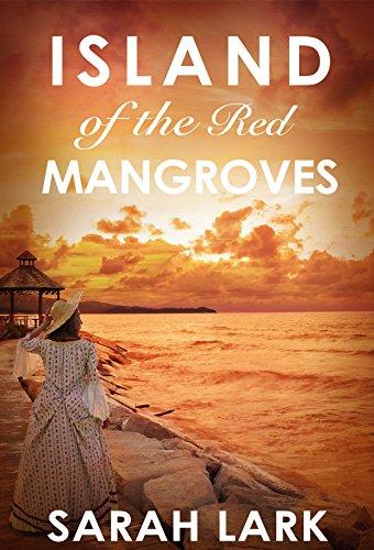 Island of the Red Mangroves (Caribbean Islands Saga Book 2) (English Edition)