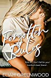Forgotten Rules: A Brother's Best Friend Romance (The Rules Series)