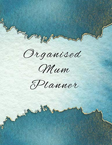 Organised Mum Planner: The perfect daily diary for keeping everything in your life on track and organised, meal plans, to do lists, appointments and more, get organised today.