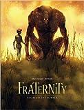 Fraternity - Intégrale - tome 0 - Fraternity - intégrale de Sedyas (Avec la contribution de),José Luis Munuera (Illustrations),Juan Díaz Canales (Scenario) ( 9 janvier 2014 ) - Dargaud (9 janvier 2014)