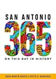 San Antonio 365: On This Day in History