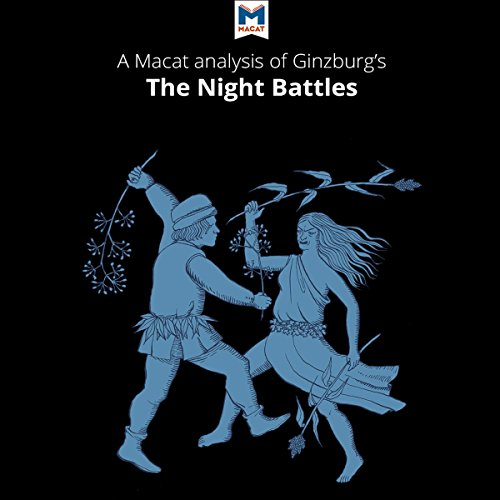 A Macat Analysis of Carlo Ginzburg's The Night Battles audiobook cover art