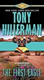 The First Eagle (A Leaphorn and Chee Novel, Band 13) - Tony Hillerman