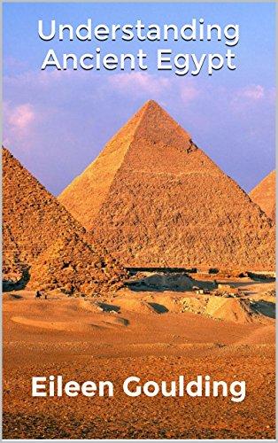 Understanding Ancient Egypt (English Edition)