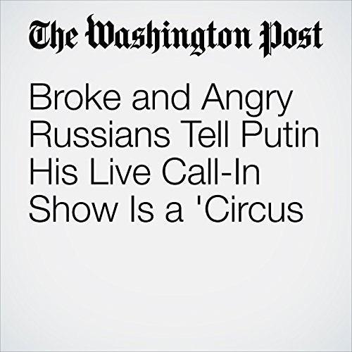 Broke and Angry Russians Tell Putin His Live Call-In Show Is a 'Circus' copertina