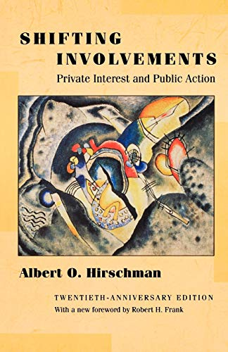 Shifting Involvements Private Interest A (Eliot Janeway Lectures on Historical Economics)