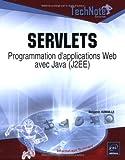 Servlets : Programmation d'applications web avec java (J2EE)