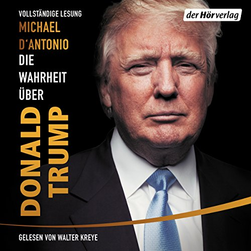 Couverture de Die Wahrheit über Donald Trump
