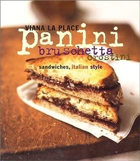 Panini, Bruschetta, Crostini by Viana La Place (1994-05-23)
