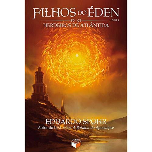 Filhos do éden Livro 1 - Herdeiros de Atlântida