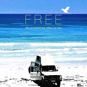 Free (feat. Wilton De Grey)