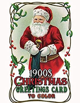1900s christmas greetings card to color  A Vintage Grayscale coloring book Featuring 40+ Retro & old time Christmas Greetings Designs to Draw  Coloring Book for Relaxation