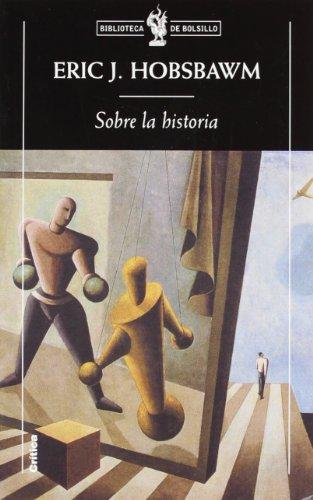 Sobre la historia (Biblioteca de Bolsillo)